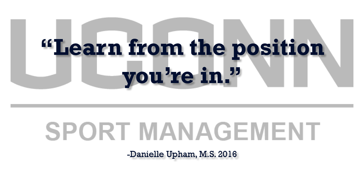 Sports Management Alumna Danielle Upham offers professional advice testimonial