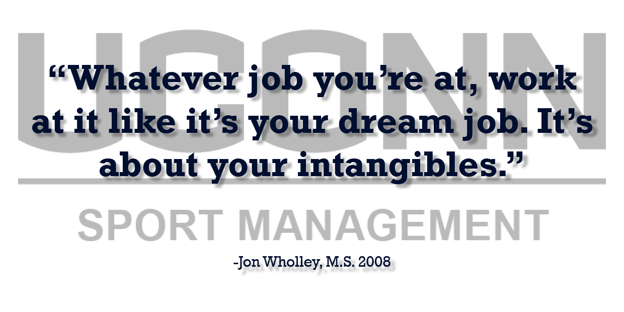 Sports Management Alumnus Jon Wholley offers professional advice testimonial