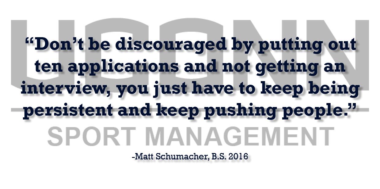 Sports Management Alumnus Matt Schumacher offers professional advice testimonial